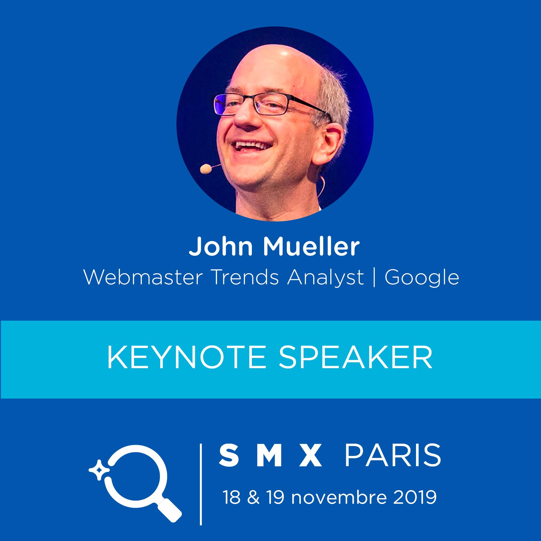 John Mueller au SMX Paris 2019 - Veronique DUONG AUTOVEILLE Blog Partner de SMX France depuis 2015